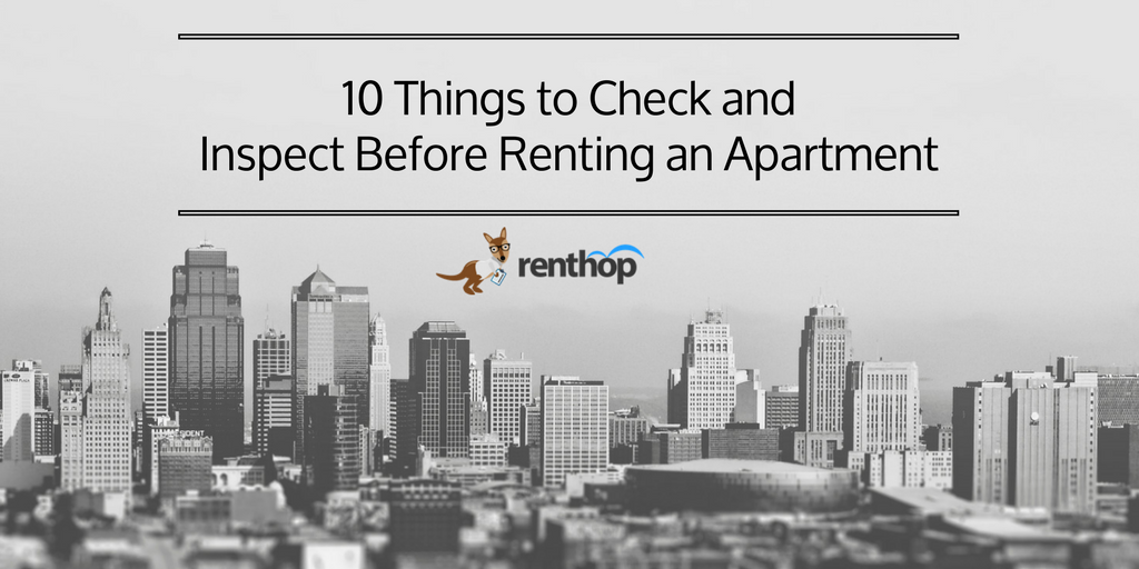Before Renting An Apartment 10 things to check and inspect before renting an apartment | renthop