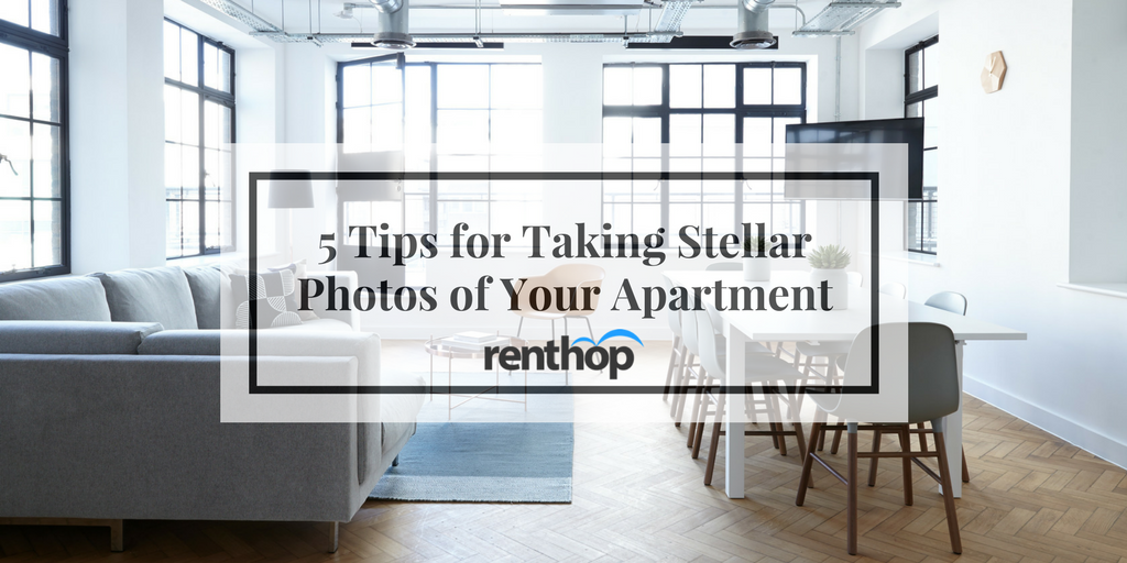 5 Tips for Taking Stellar Photos of Your Apartment
