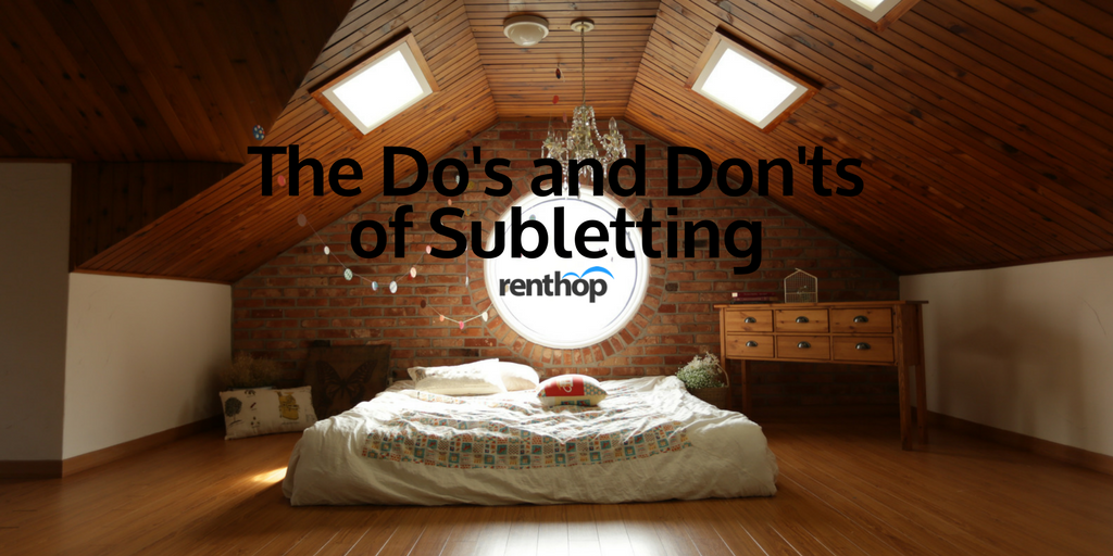 The Do's and Don'ts of Subletting   RentHop